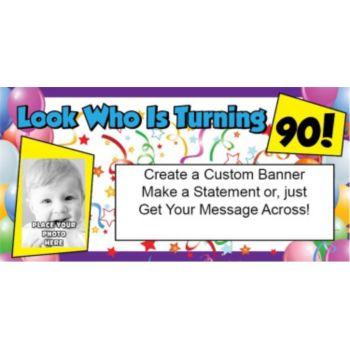 Look Who is 90 Custom Photo Banner
