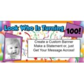 Look Who Is 100 Photo Banner