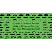 Mustache Mania Green Custom Banner