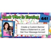 Look Who Is Turning Custom Age Custom Banner